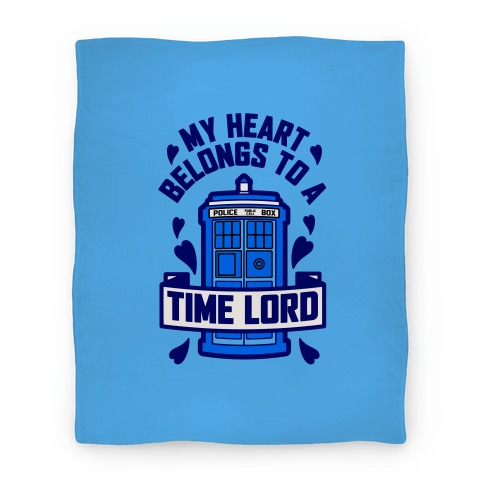 My Heart Belongs To A Timelord Blanket