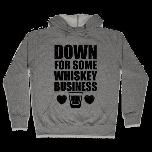 Whiskey Business (Tank) Hooded Sweatshirt
