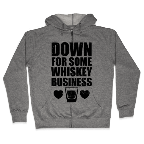 Whiskey Business (Tank) Zip Hoodie