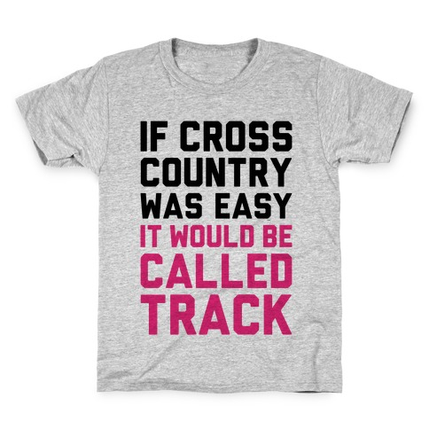 If Cross Country Was Easy Kids T-Shirt
