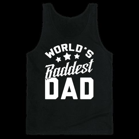 World's Raddest Dad Tank Top