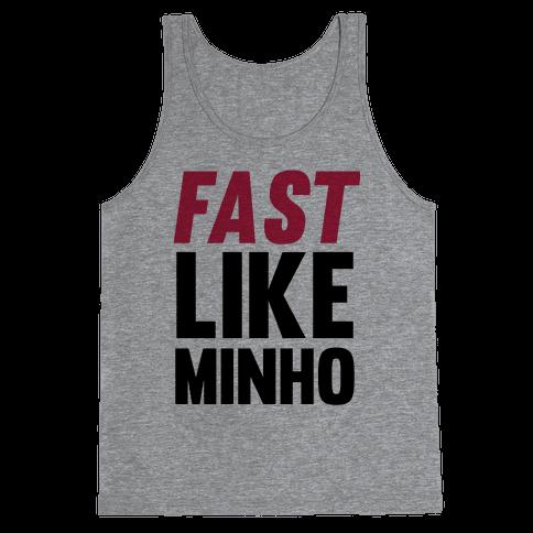 Fast Like Minho Tank Top