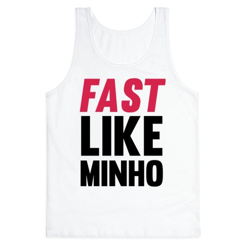 Fast Like Minho Tank Top