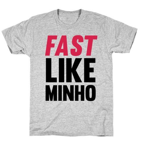 Fast Like Minho T-Shirt