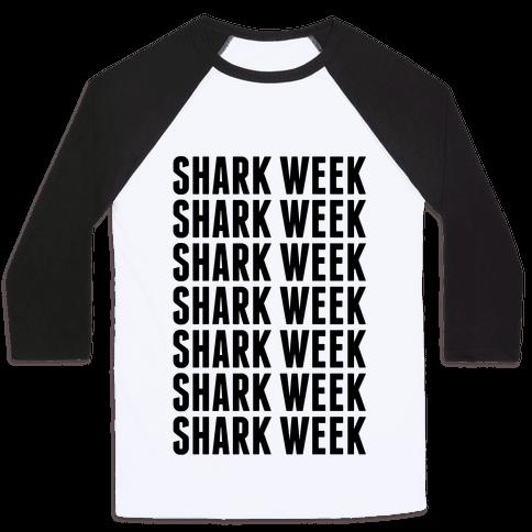 Shark Week Baseball Tee