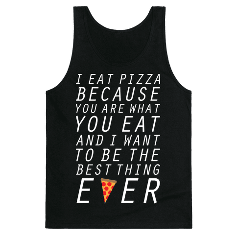 I Eat Pizza Tank Top