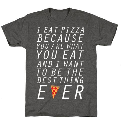 I Eat Pizza T-Shirt