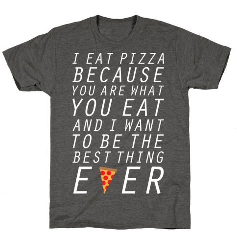 I Eat Pizza T-Shirt