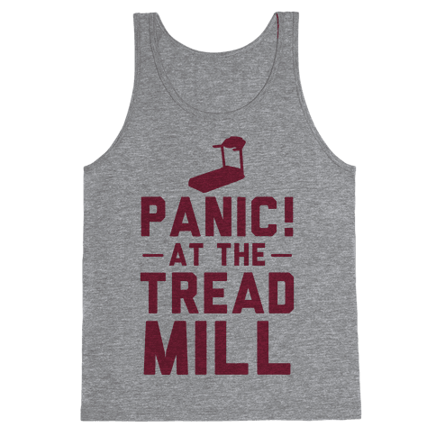 Panic! At The Treadmill Tank Top