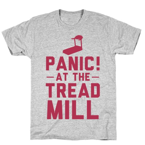 Panic! At The Treadmill T-Shirt