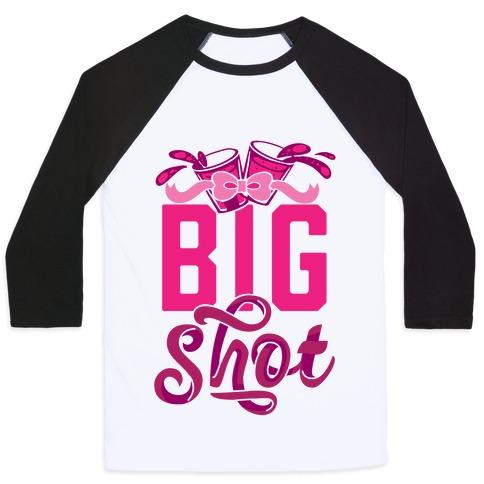 Big Shot (Sorority) Baseball Tee