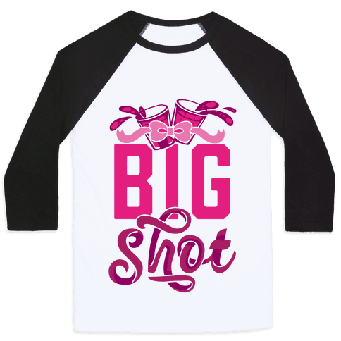 Big Shot (Sorority) Baseball Tee
