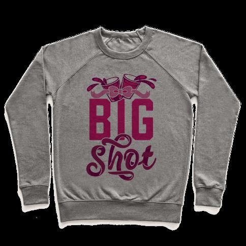 Big Shot (Sorority) Pullover