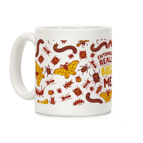 Entomology Really Bugs Me Coffee Mug