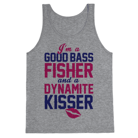 Bass Fisher And Dynamite Kisser Tank Top