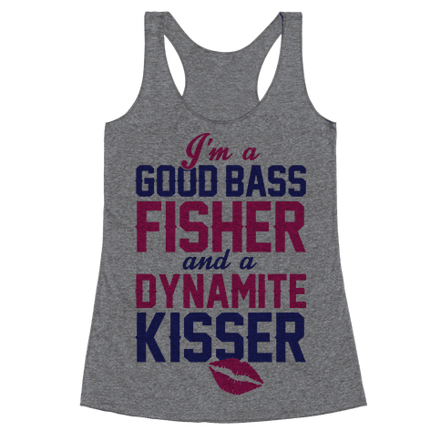 Bass Fisher And Dynamite Kisser Racerback Tank Top