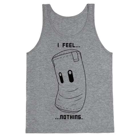 Sandbag Feels...Nothing... Tank Top