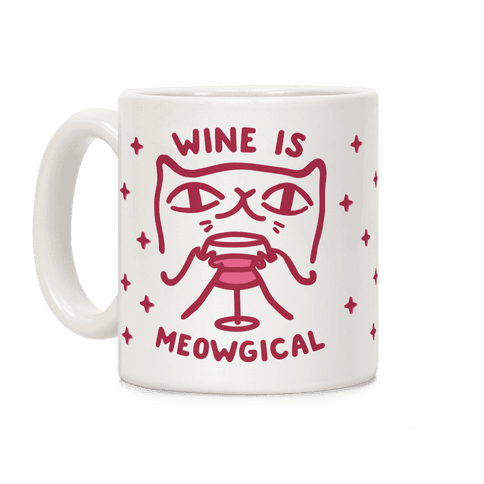 Wine is Meowgical Coffee Mug