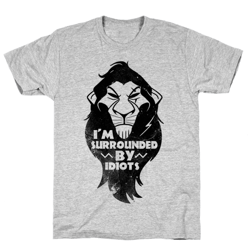 Surrounded by Idiots (Scar) Mens T-Shirt