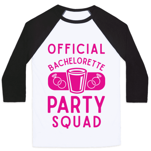 Official Bachelorette Party Squad Baseball Tee