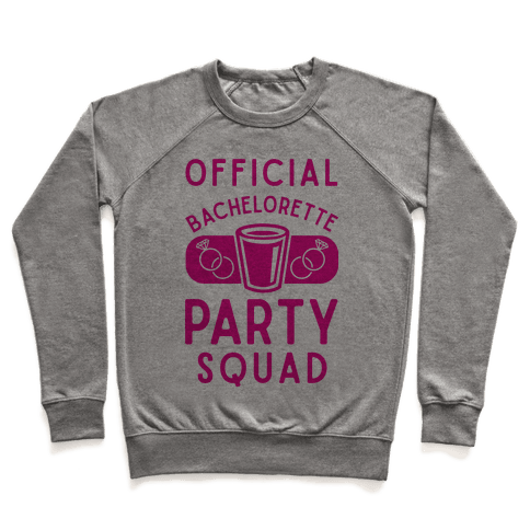 Official Bachelorette Party Squad Pullover