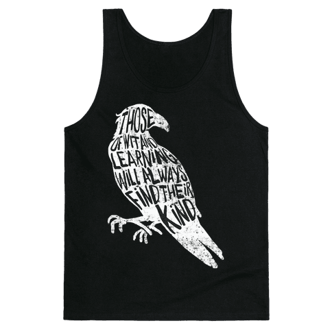 Those Of Wit And Learning Will Always Find Their Kind (Ravenclaw) Tank Top