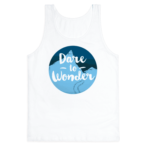 Dare To Wonder Tank Top