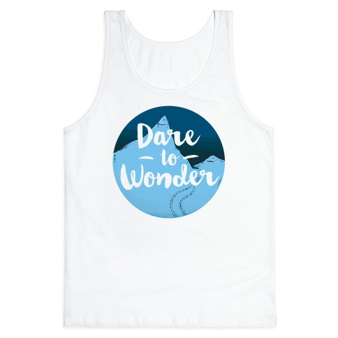 Dare To Wonder Tank Top