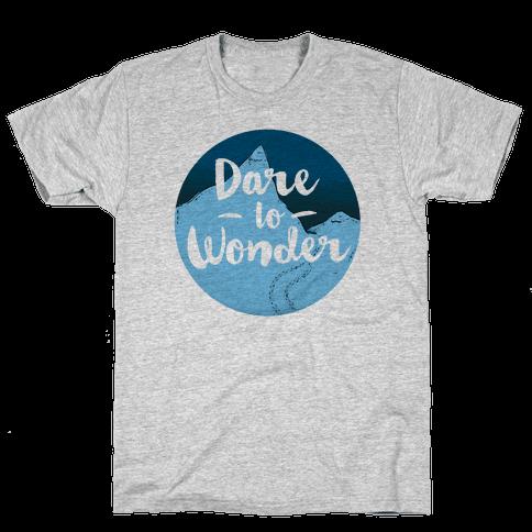 Dare To Wonder Mens T-Shirt