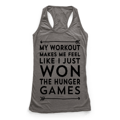 My Workout Makes Me Feel Like I just Won The Hunger Games