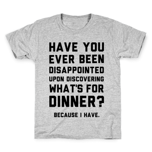 What's For Dinner Kids T-Shirt