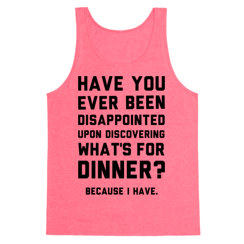 What's For Dinner Tank Top