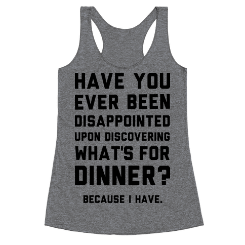 What's For Dinner Racerback Tank Top