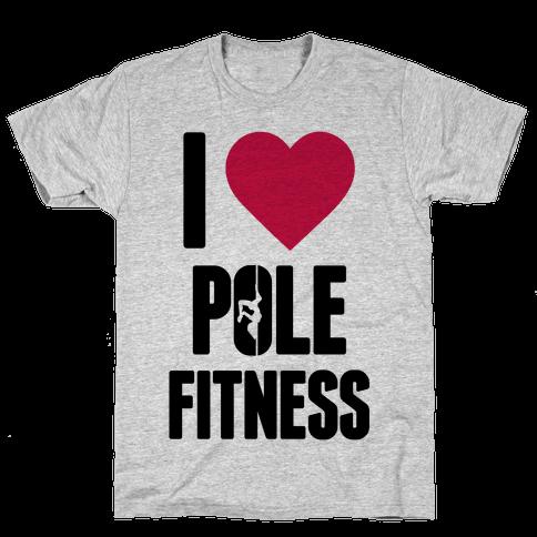 I Love Pole Fitness Mens T-Shirt