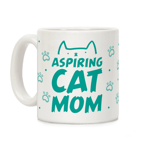Aspiring Cat Mom Coffee Mug