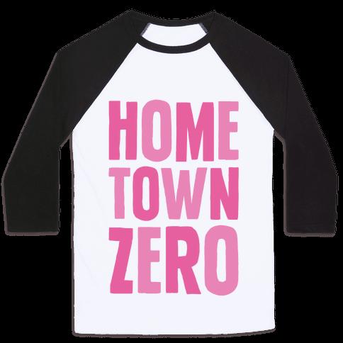 Hometown Zero Baseball Tee