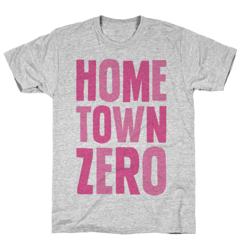 Hometown Zero Mens T-Shirt