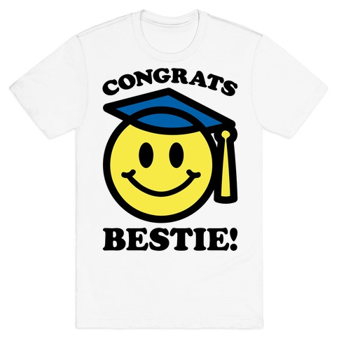Congrats Bestie T-Shirt