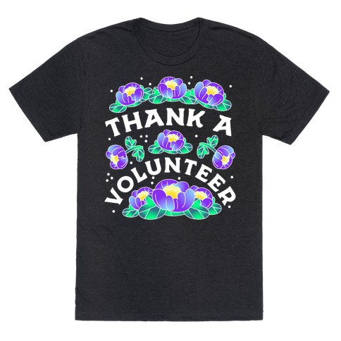 Thank a Volunteer T-Shirt