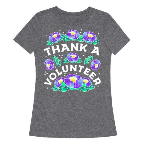 Thank a Volunteer Womens T-Shirt