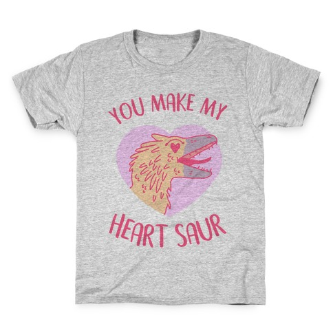 You Make My Heart Saur Kids T-Shirt