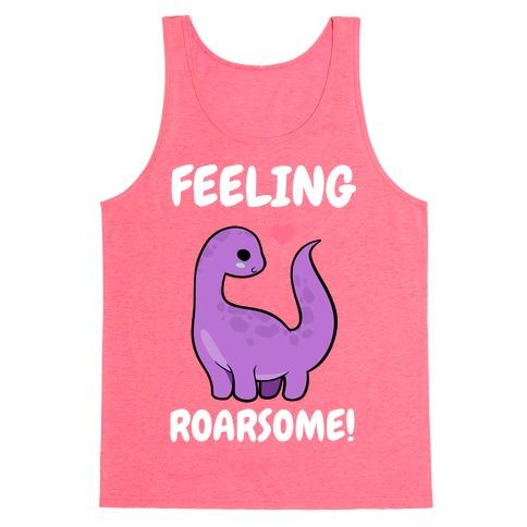 Feeling Roarsome! Tank Top