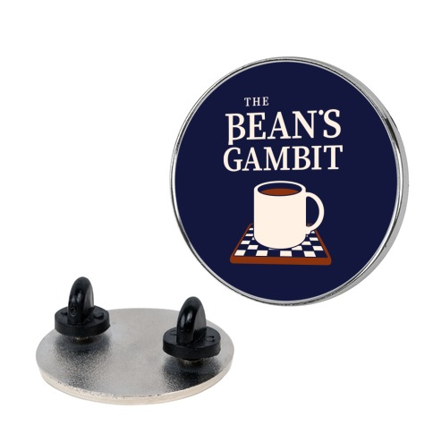 The Bean's Gambit Pin