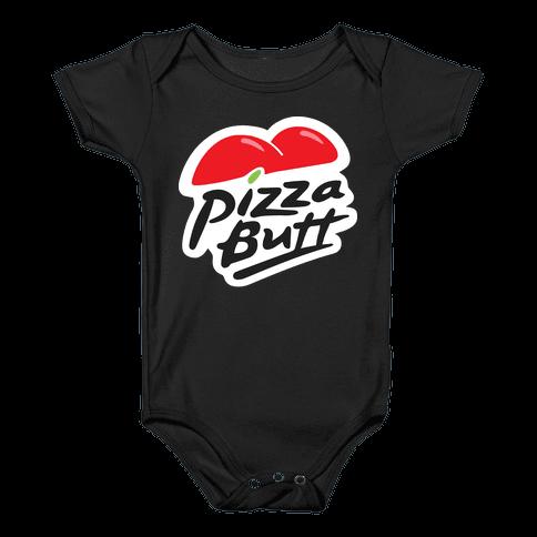 Pizza Butt Parody Baby Onesy
