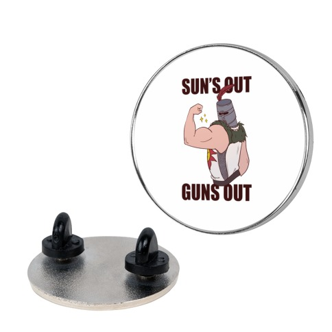 Sun's Out, Guns Out - Solaire Pin