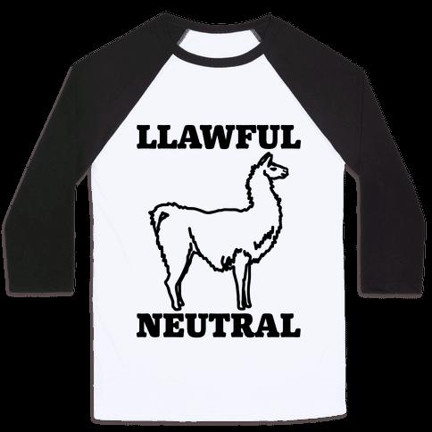 Llawful Neutral Llama Parody Baseball Tee