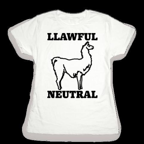 Llawful Neutral Llama Parody Womens T-Shirt