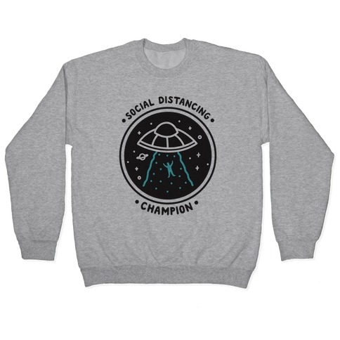 Social Distancing Champion UFO Pullover