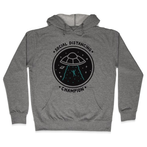 Social Distancing Champion UFO Hooded Sweatshirt