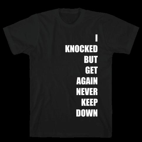 I Get Knocked Down Pair 1 White Print Mens T-Shirt